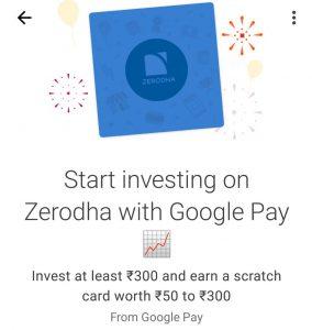 Start investing on zerodha with google pay