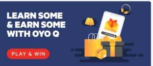 Oyo q quiz answers win paytm cash | 15th October 1